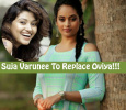 Will Suja Varunee Grab Oviya's Place? Tamil News