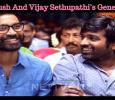Dhanush And Vijay Sethupathi's Generosity! Tamil News