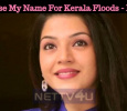 Don't Use My Name For Kerala Floods - Mehrene Kaur Pirzada Tamil News