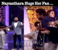 Nayanthara Hugs Her Fan And The Video Goes Viral!