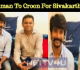 A R Rahman To Croon For Sivakarthikeyan? Tamil News