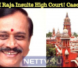 H Raja Insults High Court! Case Filed Against Him!