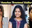 Susi Ganeshan Threatened Siddharth?