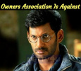 Tamilnadu Theater Owners Association Is Against Vishal!