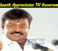 Vijayakanth Appreciates TN Government And Requests Central Government! Tamil News