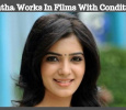 Samantha Performs In Films With One Big Condition!