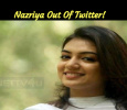 Nazriya Out Of Twitter! Has She Joined Thala 59 Shoot?