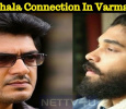 Thala Ajith's Connection In Varma!