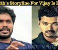 Ranjith's Storyline For Vijay Is Here… Tamil News