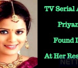 TV Serial Actress Priyanka Found Dead At Her Residence!