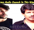 Varma Audio Launch In This Week?