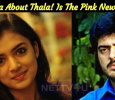 Nazriya Speaks About Thala! Is The Pink News True? Tamil News
