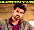 Sarkar Hindi Dubbing Rights Gone For A Whopping Amount! Tamil News