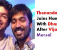 After Vijay, It Is Dhanush For Thenandal! Tamil News