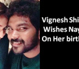 Lady Superstar Celebrates Her Birthday Today! Here Is Vignesh Shivan's Birthday Wish! Tamil News