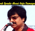 Vivek Speaks About Gaja Damages! Tamil News
