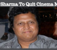 Popular Musician To Quit Cinema!