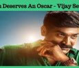 This Film Deserves An Oscar - Vijay Sethupathi