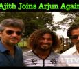Arjun Joins Ajith?