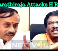 Bharathiraja Attacks H Raja For Using Abusive Words Against Kanimozhi!