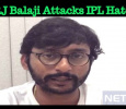 RJ Balaji Attacks IPL Haters! Tamil News