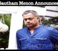 Gautham Menon Announces… Tamil News