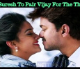 Keerthy Suresh To Pair Vijay For The Third Time?