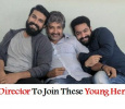 Rajamouli To Join Two Young Superstars In His Next! Tamil News
