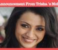 Exciting Announcement From Trisha's Mohini Team!