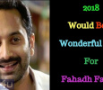 2018 Will Be A Memorable Year For Fahadh Faasil! Malayalam News