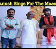 Dhanush To Sing A Marathi Song Under Ilaiyaraaja's Music Direction! Tamil News