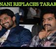 Nani To Replace Jr NTR! Tamil News