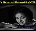 Keerthy's Mahanati Entered $ 2 Million Club!