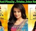 And Finally…Trisha Joins Rajini!!!