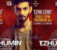 Anirudh Song In Ezhumin To Be Released Tomorrow..