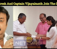 Keerthy Suresh And Captain Vijayakanth Join The..
