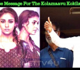 Surprise Message For The Kolamaavu Kokila Team!
