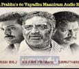 Vikram Prabhu's 60 Vayadhu Maaniram Audio Released!