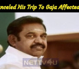 EPS Canceled His Review Trip To Gaja Affected Areas! Tamil News