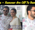 Newly Wed Deepika – Ranveer Are Off To Bangalore For Reception!