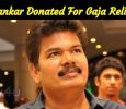 Shankar Donated For Gaja Relief! 2point0 Team's Generosity! Tamil News