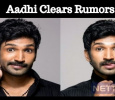 Aadhi Clears Rumors About His Health! Tamil News