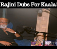 Rajini Dubs For Kaala! Tamil News