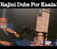 Rajini Dubs For Kaala! Tamil News