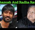 Dhanush Angry On Radha Ravi? Tamil News