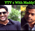 Maddy In VTV Sequel? Why Did Gautham Menon Replace Simbu With Maddy?