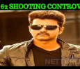Vijay 62 Shooting Controversy And Stars' Comments!