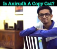 Is Anirudh A Copy Cat? Kalyaana Vayasu Song Is Copied From… Tamil News