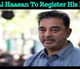 Kamal Haasan To Register His Party! Election Commission Announces… Tamil News