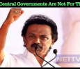 Both The State And Central Government Are Not For The People - Stalin